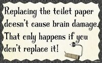 (Toilet Paper)WALL DECOR, DISTRESSED, RUSTIC, PRIMITIVE, HARD WOOD, SIGN, PLAQUE