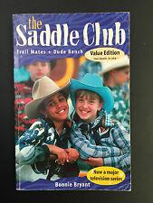 Bonnie Bryant The Saddle Club, # Trail mates & Dude Ranch, GC