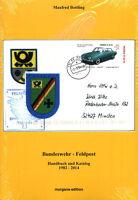 Die Feldpost der Bundeswehr - Handbuch und Katalog (Manfred Bottling)