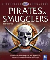 Pirates and Smugglers (Kingfisher Knowledge) By Moira Butterfield