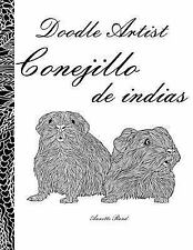 Doodle Artist - Conejillo de Indias : Un Libro para Colorear Adultos by...