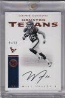 Will Fuller 2016 Encased Scripted Signatures Rc On Card Auto Sp #ed 45/49