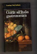 guida all'italia gastronomica - touring club italiano - 1984 - sottocosto 9 euro