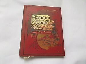 Abide In Thee and Other Poems By Charlotte Murray & Cecilia Havergal etc Undated