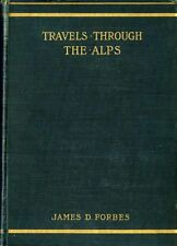 Travels through the Alps. New ed. revised and annotated.