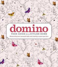 DOMINO Bks.: Domino : Your Guide to a Stylish Home by Editors of Editors of...