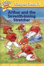 Arthur and the Seventh Inning Stretcher (Arthur Go