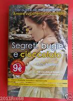 romanzi libri libro romanzo segreti bugie e cioccolato amy bratley novels books