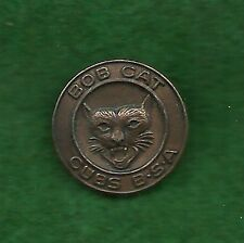 BOY SCOUT WWII II PRESSED MAGNETIC BOBCAT PIN - RARE - CUBS BSA NOT CUB SCOUTS