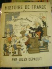 Jules DEPAQUIT - Histoire de France - Illustré - Peu courant - 1928