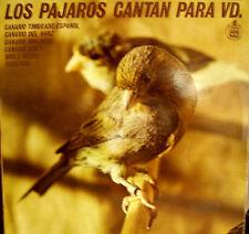 """LOS PAJAROS CANTAN PARA VD- CANARIOS, MIRLO Y RUISEÑOR LP 12"""" RARO SPAIN 1978"""