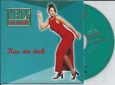 WENDY VAN WANTEN - Kus me toch CD SINGLE 2TR CARDSLEEVE 1997 BELGIUM