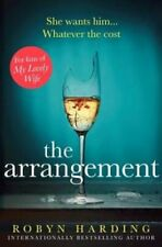 The Arrangement by Robyn Harding 9781471179853 | Brand New | Free UK Shipping