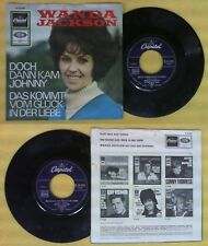 LP 45 7''WANDA JACKSON Doch dann kam johnny Das kommt vom gluck no cd mc dvd vhs