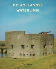 DE HOLLANDSE WATERLINIE - Hans Brand en Jan Brand (redactie)