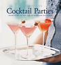 Williams-Sonoma Entertaining: Cocktail Parties by Georgeanne Brennan: Used