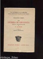 R. MORETTA - LA GUERRA DI GIUGURTA - EDIZIONI ROMA 1934