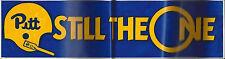"""Pitt """" Still The One"""" Decal 14X3"""""""