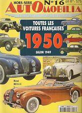 AUTOMOBILIA HS 16 TOUTES LES VOITURES FRANCAISES 1950 (SALON 1949)