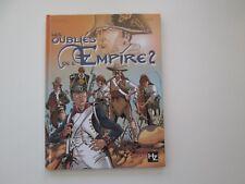 LES OUBLIES DE L'EMPIRE T2 EO2009 TBE/TTBE NAPOLEON EDITION ORIGINALE