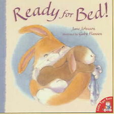 READY FOR BED! by Jane Johnson Children's Reading Picture Story Book LTP NEW