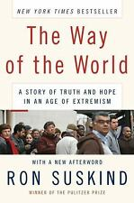 The Way of the World: A Story of Truth and Hope in an Age of Extremism by Ron Su