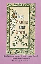 Alice's Adventures under Ground by Lewis Carroll, 1965, PB Facsimile of Original