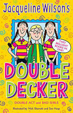 Jacqueline Wilson Double Decker:  Double Act ,  Bad Girls by Jacqueline...