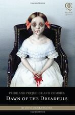 Pride and Prejudice and Zombies: Dawn of the Dreadfuls (Pride and Prej. and Zomb