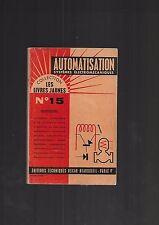 Automatisation Systèmes électromécaniques Les livres jaunes N° 15 REF E26