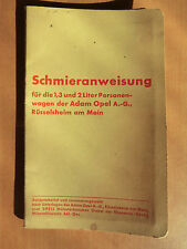 Opel 1,3 und 2 Liter Personen-Wagen Vorkrieg Schmieranweisung Schmierplan