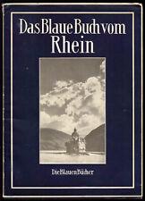 """Das Blaue Buch vom Rhein, Reihe """"Die Blauen Bücher"""", 1952"""