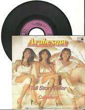"""Arabesque, Tall Story Teller,  G/VG  7"""" Single 999-688"""