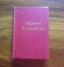Baedeker Belgium & Holland 14th Edition 1905 Travellers Guide Book