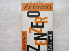 Zenzero. Donleavy Feltrinelli 1959
