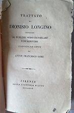 """MANUALE  ANTICO """"TRATTATO DI DIONISIO LONGINO"""" ANTON FRANCESCO GORI 1819"""