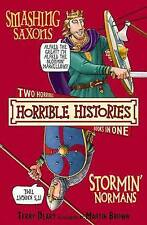 Smashing Saxons and Stormin' Normans by Terry Deary (Paperback, 2009)