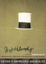 First Philosophy: Fundamental Problems and Readings in Philosophy: Volume II: Kn