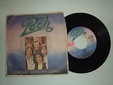 """Pooh – Cercami / Giorno Per Giorno-Disco Vinile 45 Giri 7"""" Stampa Italia 1978"""