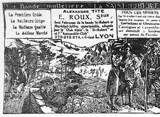 LYON BANDE MOLLETIERE ALEXANDRE TITE ROUX LA SAINTE-HUBERT PETITE PUBLICITE 1921
