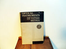 Optical Instruments For Examining And Analyzing Metals Baush & Lomb 1931