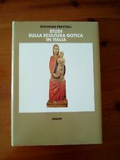 Giovanni Previtali,Studi sulla Scultura Gotica in Italia, EINAUDI 1991-