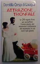 Attrazione trionfale - Domitilla Crespi di Lavagna - Sperling & K. - 1997 - G