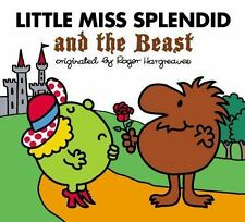 Little Miss Splendid And The Beast (mr. Men And Little Miss): By Alice Downes