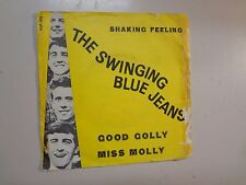 "SWINGING BLUE JEANS:Good Golly Miss Molly-Shaking Feeling-Sweden 7""64 Sweden PSL"