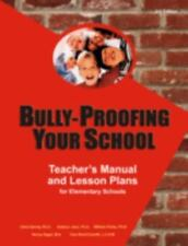Bully-proofing Your School: Teacher's Manual And Lesson Plans for Elementary Sch