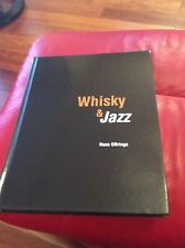 Whisky & Jazz. by Hans Offringa
