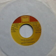 SMOKEY ROBINSON Being with you / WHAT 's in your life for me T 54321 F