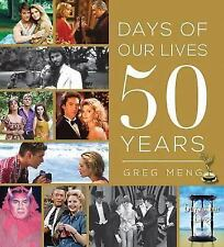 Days of Our Lives 50 Years by Greg Meng (2015, Hardcover)