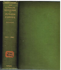 Historical Development of Modern Europe 1815-1897 Charles Andrews Book! $